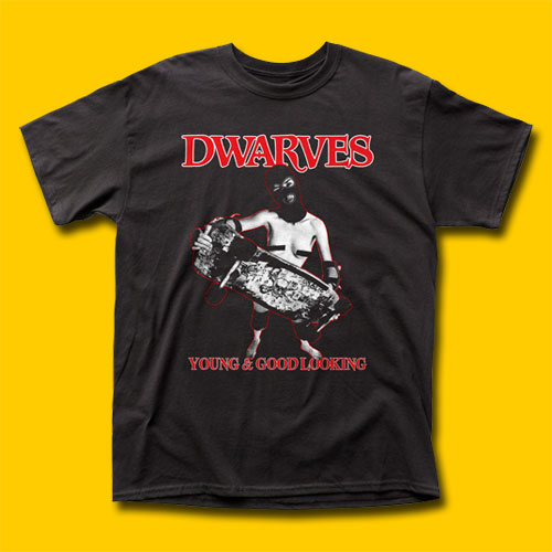 Dwarves Young & Good Looking Punk Rock T-Shirt