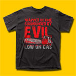 Army of Darkness Low on Gas Movie T-Shirt