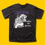 Misfits Die Die My Darling Punk Rock T-Shirt