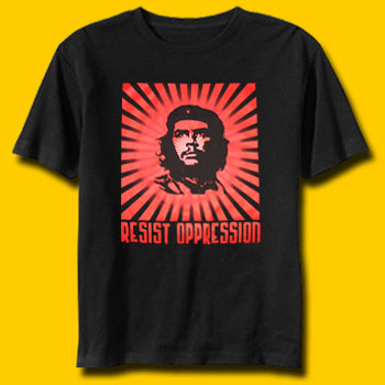 Che Resist Oppression T-Shirt