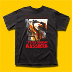 The Texas Chain Saw Massacre What Happened is True! T-Shirt