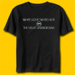 Velvet Underground  WHITE LIGHT/WHITE HEAT Rock T-shirt